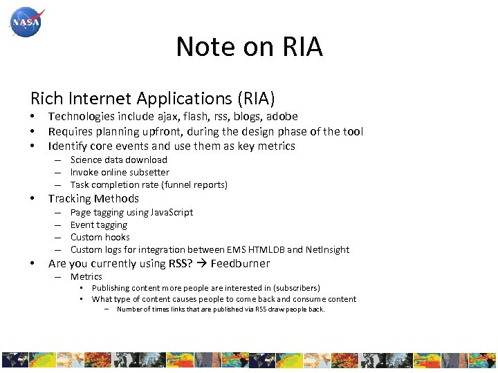 Note on RIA Rich Internet Applications (RIA) • • • Technologies include ajax, flash,