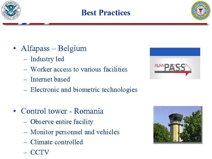 Best Practices • Alfapass – Belgium – – Industry led Worker access to various