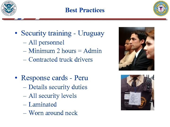 Best Practices • Security training - Uruguay – All personnel – Minimum 2 hours
