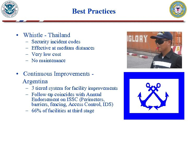 Best Practices • Whistle - Thailand – – Security incident codes Effective at medium