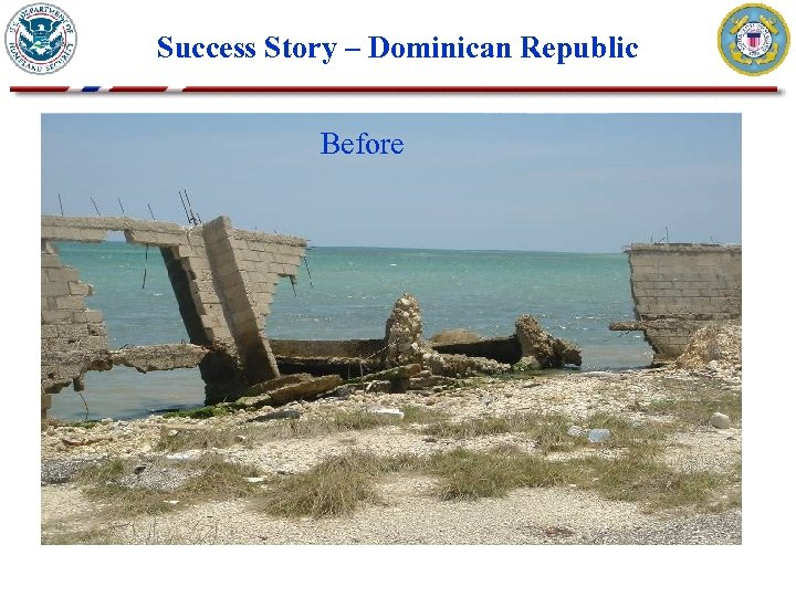 Success Story – Dominican Republic Before. After
