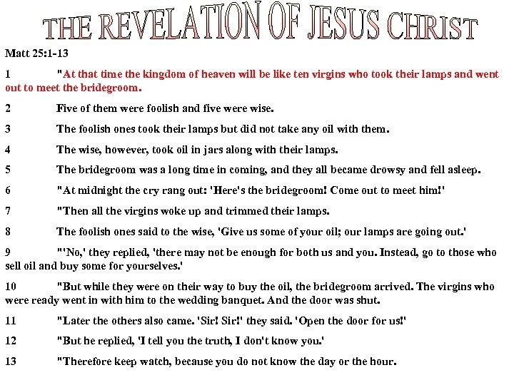 Matt 25: 1 -13 1