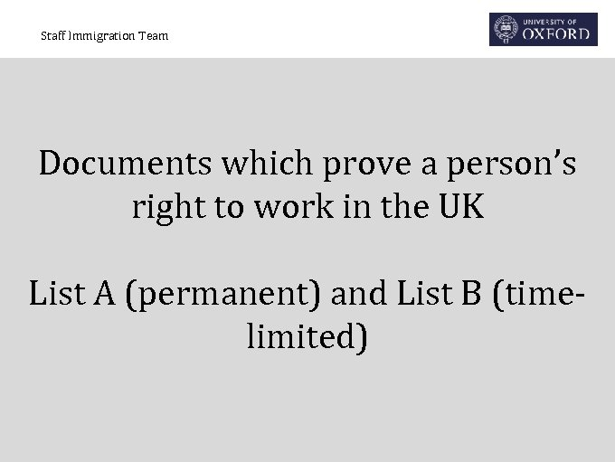 Staff Immigration Team Documents which prove a person's right to work in the UK