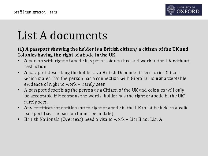 Staff Immigration Team List A documents (1) A passport showing the holder is a