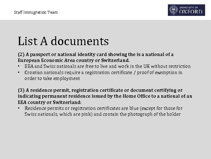 Staff Immigration Team List A documents (2) A passport or national identity card showing