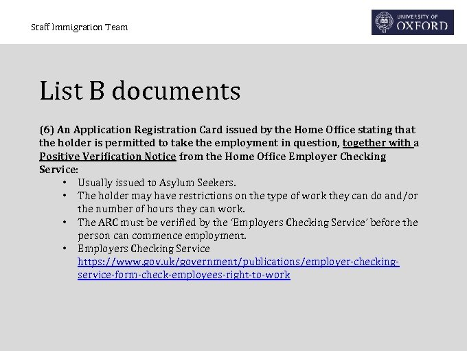 Staff Immigration Team List B documents (6) An Application Registration Card issued by the