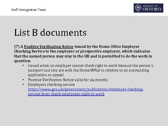 Staff Immigration Team List B documents (7) A Positive Verification Notice issued by the