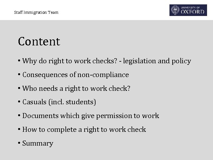 Staff Immigration Team Content • Why do right to work checks? - legislation and