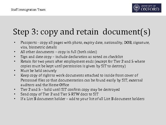 Staff Immigration Team Step 3: copy and retain document(s) • • • Passports -