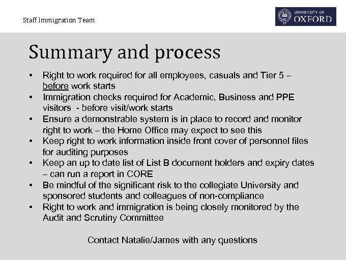 Staff Immigration Team Summary and process • • Right to work required for all