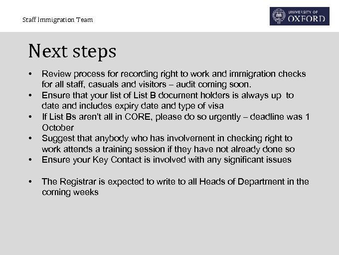 Staff Immigration Team Next steps • • • Review process for recording right to
