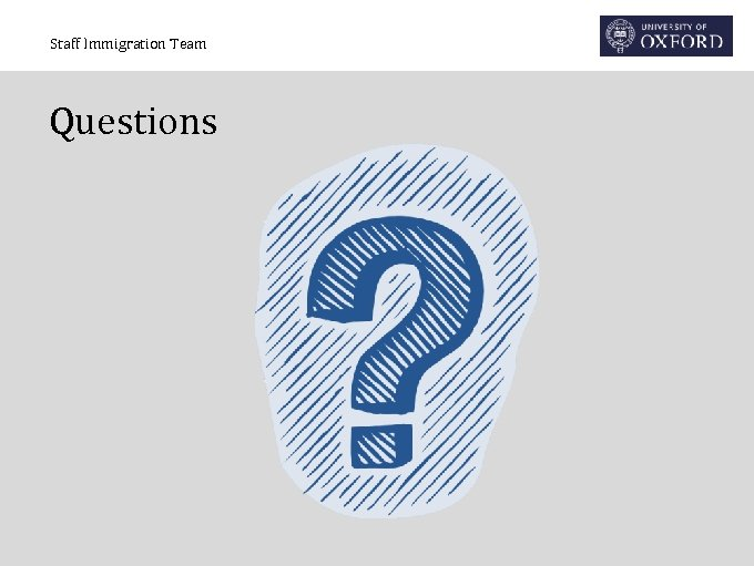 Staff Immigration Team Questions