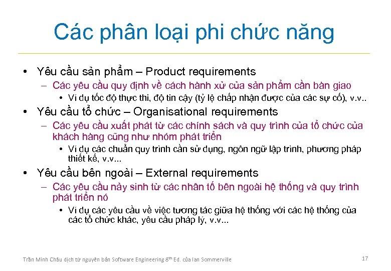 Các phân loại phi chức năng • Yêu cầu sản phẩm – Product requirements
