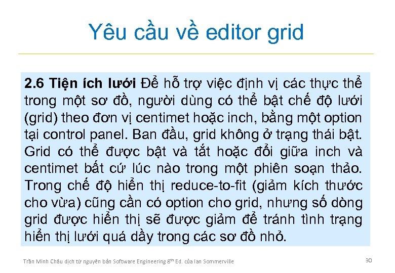 Yêu cầu về editor grid 2. 6 Tiện ích lưới Để hỗ trợ việc