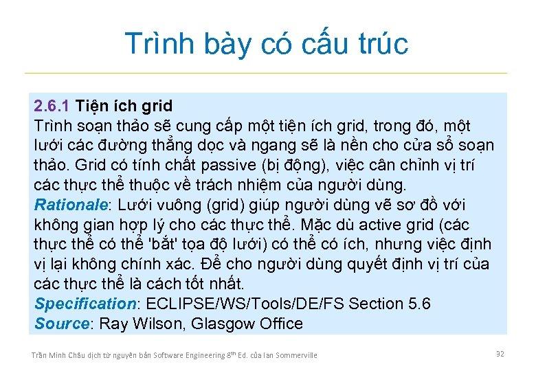 Trình bày có cấu trúc 2. 6. 1 Tiện ích grid Trình soạn thảo