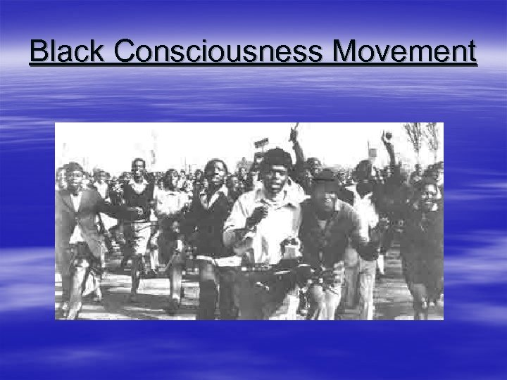 Black Consciousness Movement