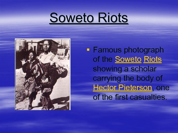 Soweto Riots § Famous photograph of the Soweto Riots showing a scholar carrying the