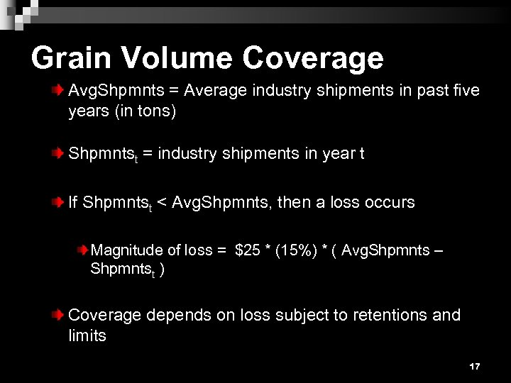 Grain Volume Coverage Avg. Shpmnts = Average industry shipments in past five years (in