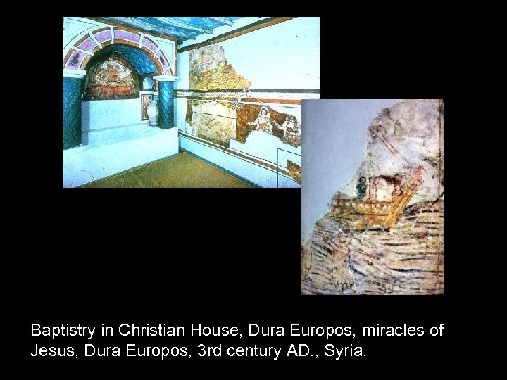 Baptistry in Christian House, Dura Europos, miracles of Jesus, Dura Europos, 3 rd century