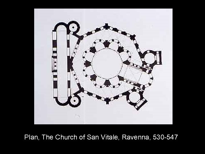 Plan, The Church of San Vitale, Ravenna, 530 -547
