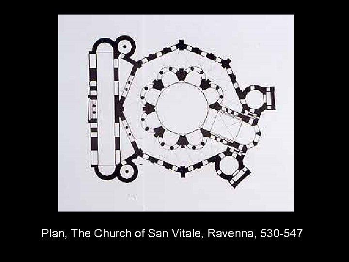 Plan, The Church of San Vitale, Ravenna, 530 -547