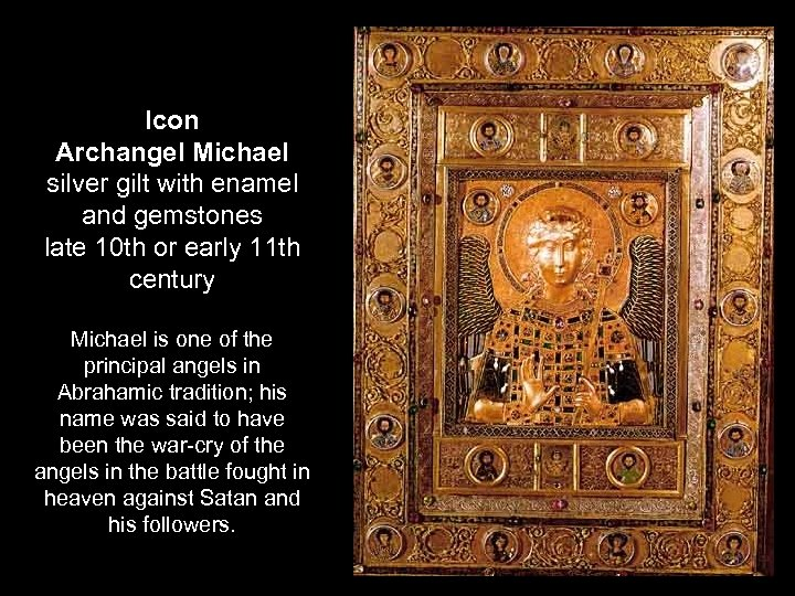 Icon Archangel Michael silver gilt with enamel and gemstones late 10 th or early