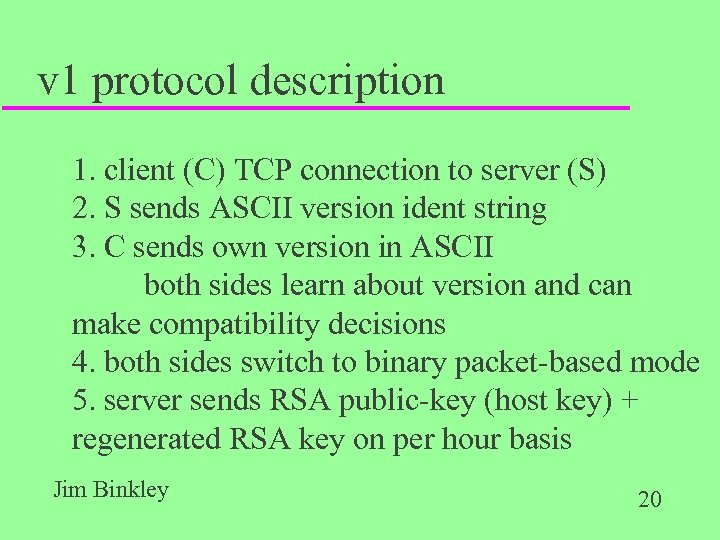 v 1 protocol description 1. client (C) TCP connection to server (S) 2. S
