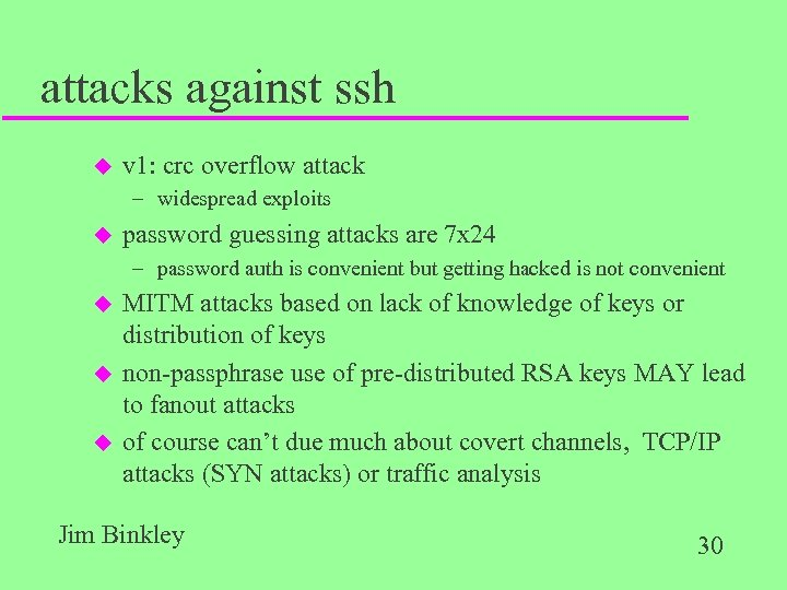 attacks against ssh u v 1: crc overflow attack – widespread exploits u password