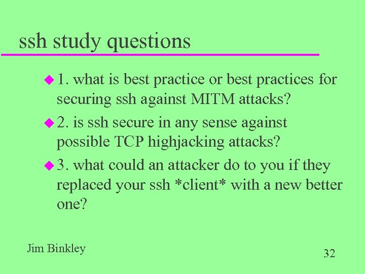 ssh study questions u 1. what is best practice or best practices for securing