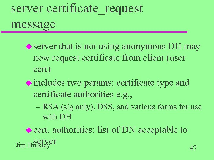 server certificate_request message u server that is not using anonymous DH may now request