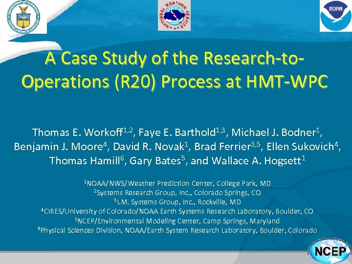 A Case Study of the Research-to. Operations (R 20) Process at HMT-WPC Thomas E.