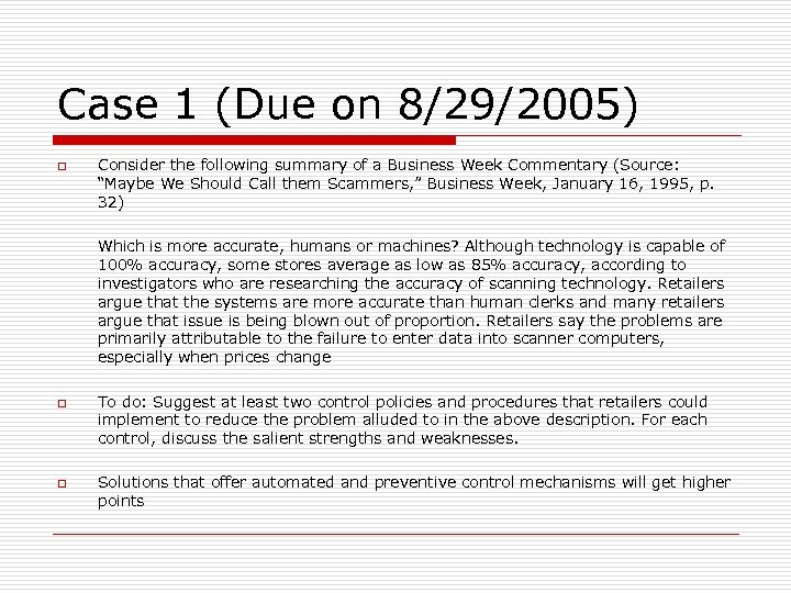 Case 1 (Due on 8/29/2005) o Consider the following summary of a Business Week