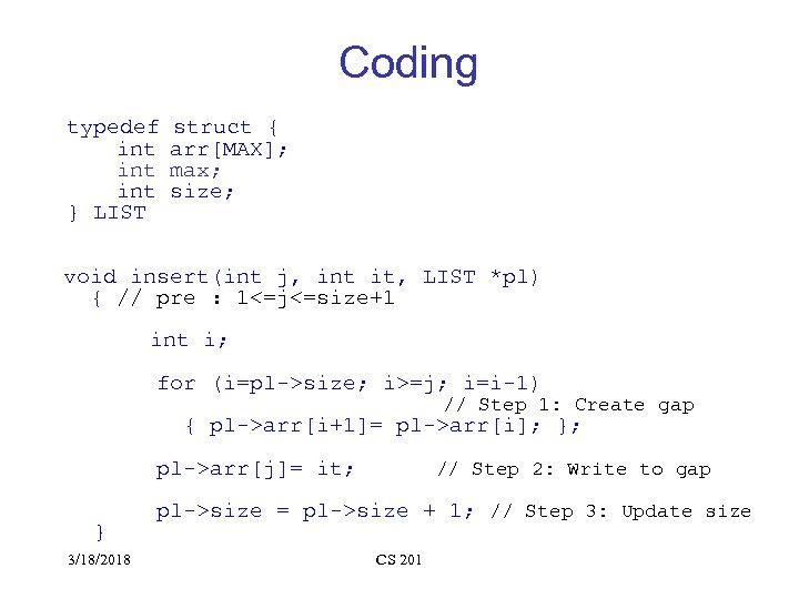 Coding typedef int int } LIST struct { arr[MAX]; max; size; void insert(int j,