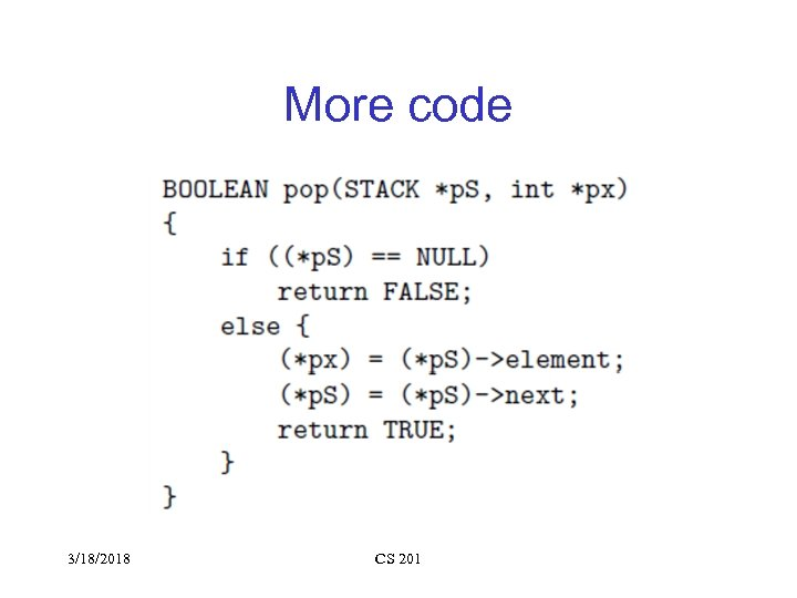 More code 3/18/2018 CS 201