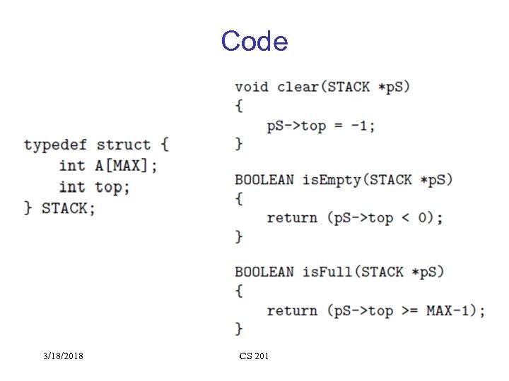 Code 3/18/2018 CS 201