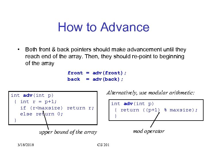 How to Advance • Both front & back pointers should make advancement until they