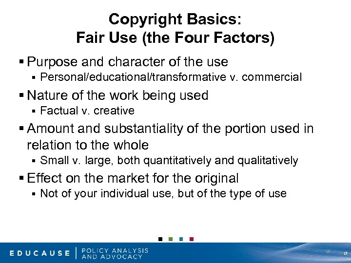 Copyright Basics: Fair Use (the Four Factors) § Purpose and character of the use