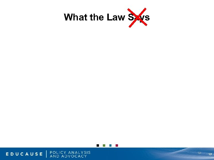 What the Law Says 23 23