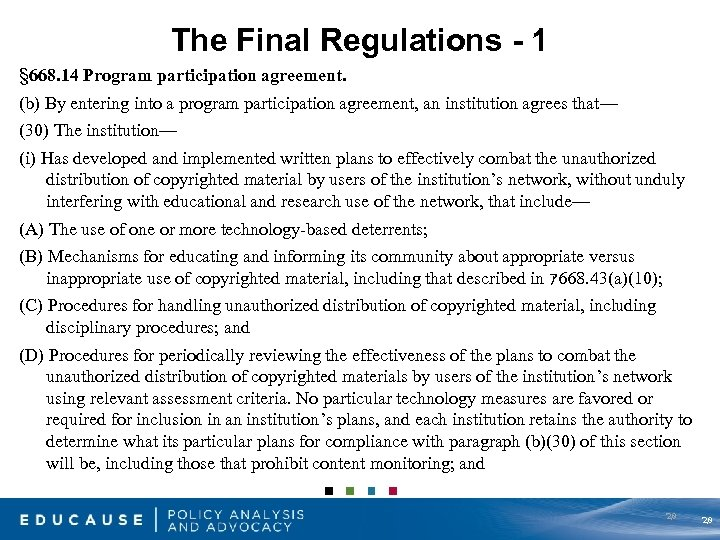 The Final Regulations - 1 § 668. 14 Program participation agreement. (b) By entering