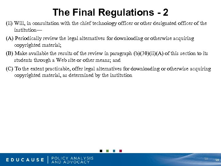 The Final Regulations - 2 (ii) Will, in consultation with the chief technology officer