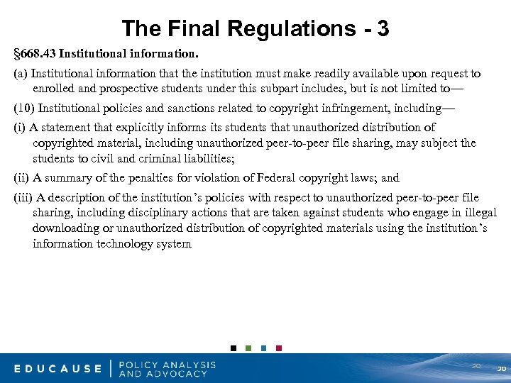 The Final Regulations - 3 § 668. 43 Institutional information. (a) Institutional information that