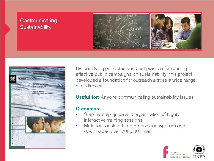 Communicating Sustainability By identifying principles and best practice for running effective public campaigns on