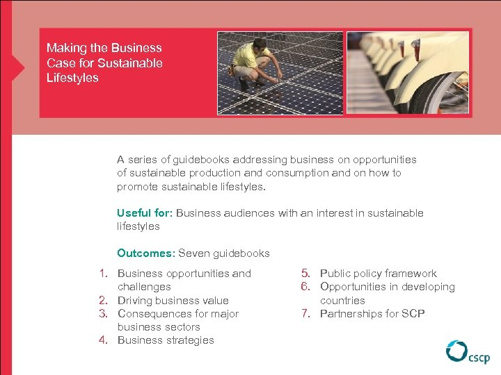 Making the Business Case for Sustainable Lifestyles A series of guidebooks addressing business on