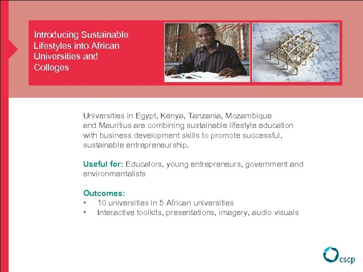 Introducing Sustainable Lifestyles into African Universities and Colleges Universities in Egypt, Kenya, Tanzania, Mozambique