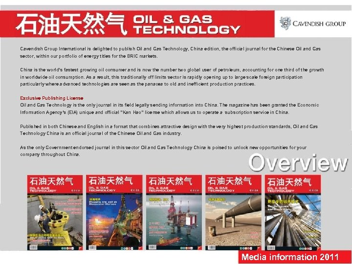 Cavendish Group International is delighted to publish Oil and Gas Technology, China edition, the