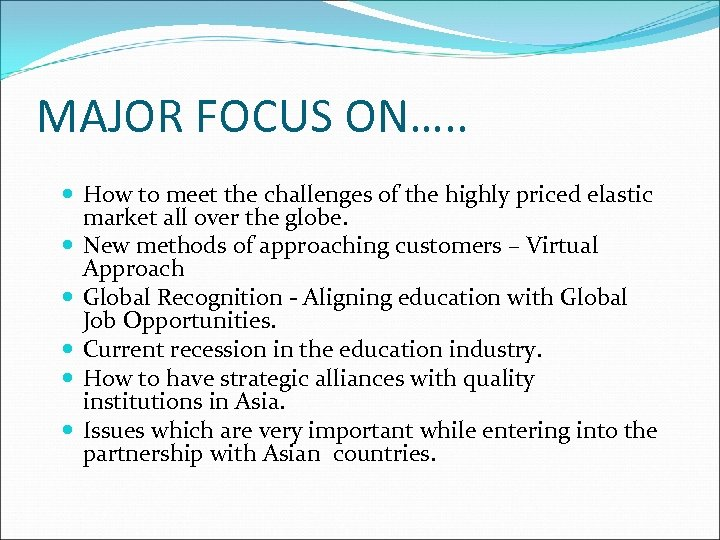MAJOR FOCUS ON…. . How to meet the challenges of the highly priced elastic