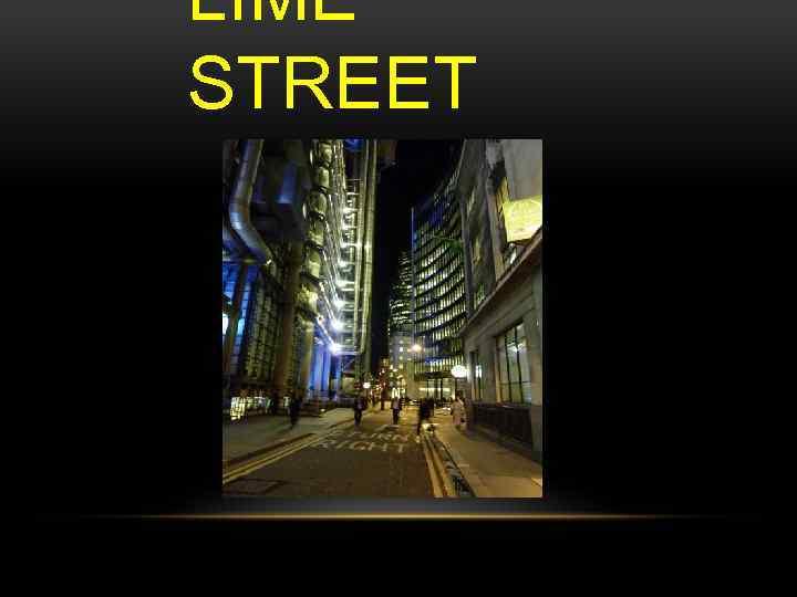 LIME STREET