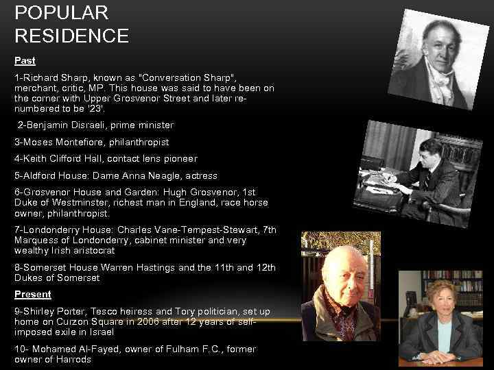 POPULAR RESIDENCE Past 1 -Richard Sharp, known as