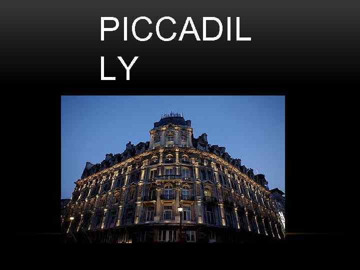 PICCADIL LY
