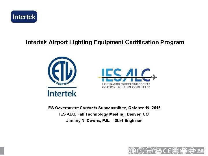 Intertek Airport Lighting Equipment Certification Program IES Government